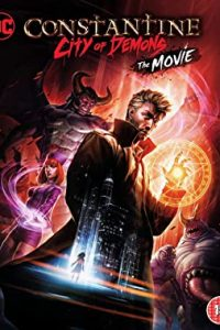 Free Download & Streaming Movies Constantine City of Demons: The Movie (2018) 480p 720p & 1080p